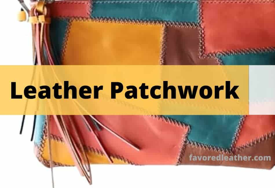leather patchwork