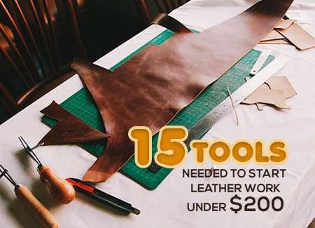 Tools needed to start leather work under $200